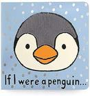 """If I Were A Penguin"" Board Book from Flowers by Ramon of Lawton, OK"